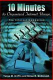 10 Minutes to Organized Internet Usage, Tanya M. Griffin and Ginae B. McDonald, 0595214282
