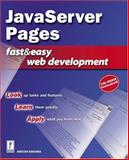 JavaServer Pages Fast and Easy Web Development, Bakharia, Aneesha, 0761534288