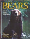 Bears : Behavior, Ecology, Conservation, Bauer, Erwin A., 0896584283