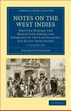 Notes on the West Indies 3 Volume Set : Written during the Expedition under the Command of the Late General Sir Ralph Abercromby, Pinckard, George, 1108024289