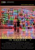 Cultural Identity in America, Wadsworth Publishers Staff and National Geographic Learning Staff, 1133604285