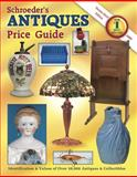 Schroeders Antiques Price Guide, Bob Huxford, 1574324284