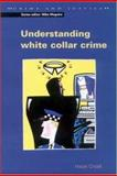Understanding White Collar Crime 9780335204281