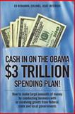 Cash in on the Obama $3 Trillion Spending Plan!, Ed Benjamin, 1432744283