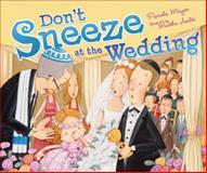 Don't Sneeze at the Wedding, Pamela Mayer, 1467704288