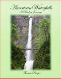 American Waterfalls, Thomas Berger, 1490544283
