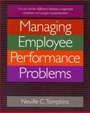 Managing Employee Performance Problems, Thompkins, Neville, 1560524286