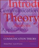 Introducing Communication Theory : Analysis and Application, West, Richard and Turner, Lynn H., 0073534285