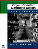 Object-Oriented Database Design Clearly Explained, Harrington, Jan L., 0123264286
