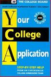 Your College Application, Gelband, Scott, 0874474280