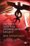 Dr Volkisch and the Stempelhorst Legacy, Leslie Atenstaedt and Robert Atenstaedt, 1847714285