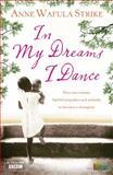 In My Dreams I Dance, Anna Wafula Strike, 0007354282