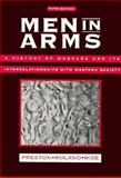 Men in Arms : A History of Warfare and Its Interrelationships with Western Society, Preston, Richard A. and Roland, Alex, 0030334284