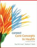 Core Concepts in Health with Connect Bind-in Card, Insel, Paul and Roth, Walton, 0077344286