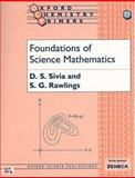 Foundations of Science Mathematics, Sivia, Deviderjit Singh and Rawlings, S. G., 0198504284