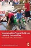 Understanding Young Children's Learning Through Play 9780415614283