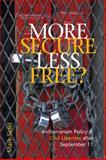 More Secure, Less Free? : Antiterrorism Policy and Civil Liberties after September 11, Sidel, Mark, 047211428X