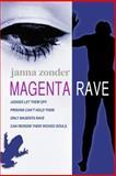 Magenta Rave, Janna Zonder, 0615834280