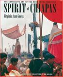 Spirit of Chiapas, Virginia Ann Guess, 0890134286
