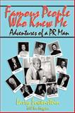 Famous People Who Have Known Me, Larry Lowenstein and Ken Huggins, 0893344281