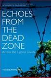 Echoes from the Dead Zone 9781850434283