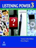 Listening Power : Language Focus - Comprehension Focus - Note Taking Skills - Listening for Pleasure, Rogers, Bruce and Zemach, Dorothy E., 0136114288