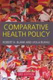 Comparative Health Policy, Blank, Robert H. and Burau, Viola, 0230234283
