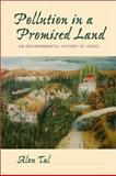 Pollution in a Promised Land - An Environmental History of Israel, Tal, Alon, 0520234286