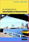 Introduction to Measurement Uncertainty for Students and Professionals : Incorporating the GUM (Guide to the Expression of Uncertainty in Measurement), Kirkup, Les and Frenkel, Bob, 0521844282