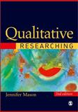 Qualitative Researching, Mason, Jennifer, 0761974288