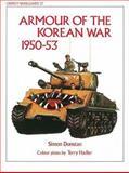 Armour of the Korean War 1950-53, Simon Dunstan, 085045428X