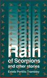 Rain of Scorpions and Other Stories, Estela P. Trambley, 0927534282