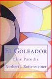 El Goleador, Norbert Rottensteiner, 1481154281