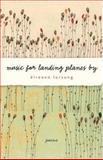 Music for Landing Planes By, Éireann Lorsung, 1571314288