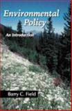 Environmental Policy : An Introduction, Field, Barry C., 1577664280