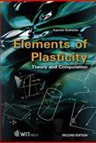 Elements of Plasticity : Theory and Computation, Doltsinis, I., 184564428X