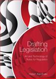 Drafting Legislation : Art and Technology of Rules for Regulation, Xanthaki, Helen, 1849464286