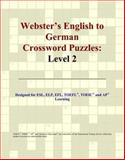 Webster's English to German Crossword Puzzles, Icon Reference Staff, 049725428X