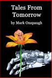 Tales from Tomorrow, Mark Onspaugh, 1493574280