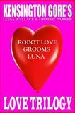 Kensington Gore's Love Trilogy, Kensington Gore, 1496164288