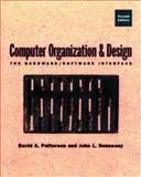 Computer Organization and Design : The Hardware/Software Interface, Patterson, David A. and Hennessy, John L., 1558604286