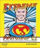 Extreme Photoshop CS, Kloskowski, Matt, 1590594282