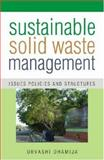 Sustainable Solid Waste Management : Issues, Policies, and Structures, Dhamija, Urvashi, 8171884288