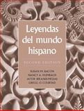 Leyendas del Mundo Hispano, Bacon, Susan M. and Humbach, Nancy A., 0131834282