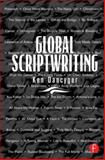 Global Scriptwriting, Dancyger, Ken, 0240804287