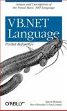 VB.NET Language, Roman, Steven and Petrusha, Ron, 0596004281