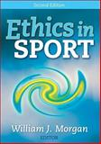 Ethics in Sport, Morgan, William, 0736064281