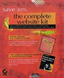The Complete Website Kit, Holzschlag, Molly E. and Schmeiser, Lisa, 0782124283