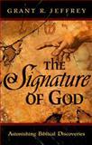 The Signature of God, Grant R. Jeffrey, 0921714289