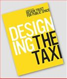 Designing the Taxi, Marton, Deborah and Gorton, Savannah, 0971694281